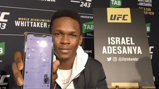 UFC 243: Israel Adesanya On Jon Jones, Floyd Mayweather, Robert Whittaker And More