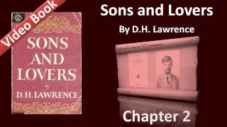 Chapter 02 - Sons and Lovers by D. H. Lawrence - The Birth of Paul, and Another Battle