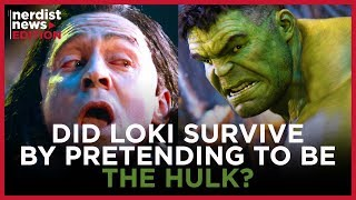 Did Loki Really Survive His Encounter with Thanos? (Nerdist News Edition)