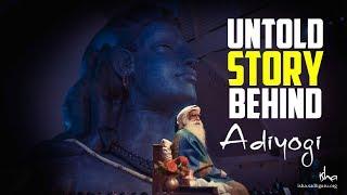 Untold Story Behind Adiyogi - How Sadhguru Came to Know about Adiyogi!