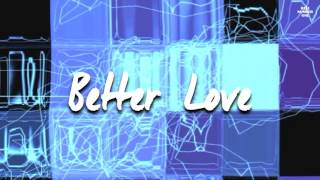 Foxes - Better Love (Lyric Video)