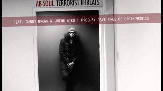 Ab-Soul ft. Danny Brown & Jhene Aiko -- Terrorist Threats