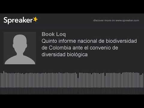 Quinto informe nacional de biodiversidad de Colombia ante el convenio de diversidad biologica (hecho