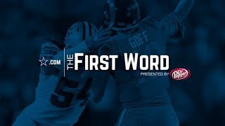 The First Word: Cowboys vs. Rams Postgame | Dallas Cowboys 2018-2019