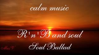 Спокойная музыка. R