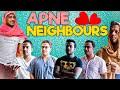 Apne Neighbours   Hyderabad Diaries
