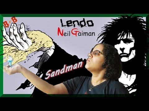 Lendo Neil Gaiman - Sandman - Casa de Bonecas