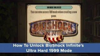How To Unlock BioShock Infinite's Ultra Hard 1999 Mode - Eurogamer