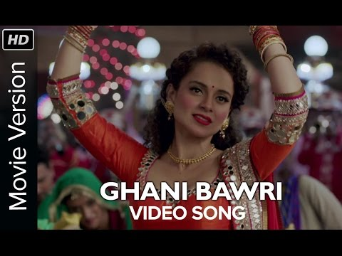 Download ghani bawri video song tanu weds manu returns kangana hd file 3gp hd mp4 download videos