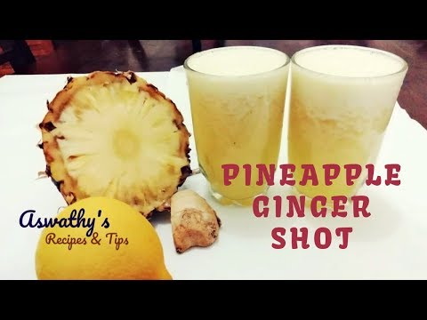 ഇനി  പൈൻ ആപ്പിൾ ജ്യൂസ് ഇങ്ങനെ മാത്രമേ ഉണ്ടാക്കൂ | Pineapple Ginger Shot