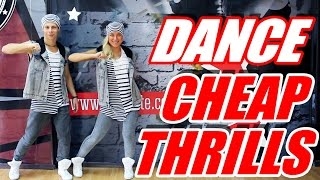 SIA - CHEAP THRILLS - DANCE FITNESS #DANCE