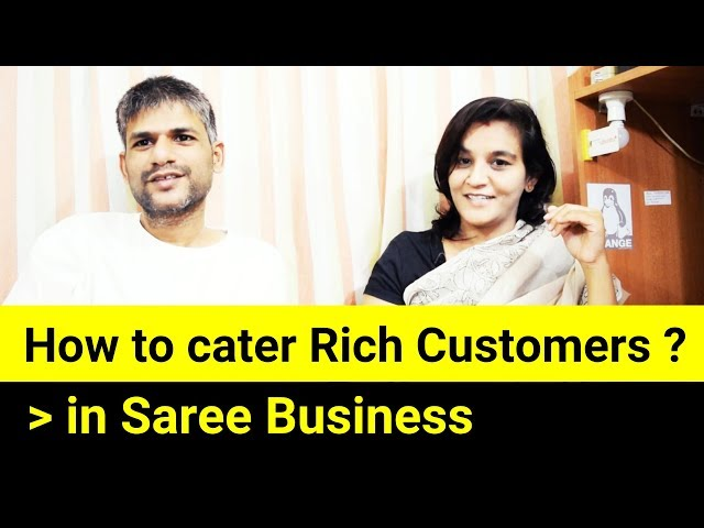 59 How to cater Rich Customers in Saree Business || Sarees are my passion