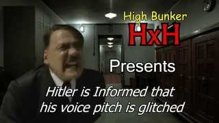 Hitler is Informed that his voice pitch is glitched