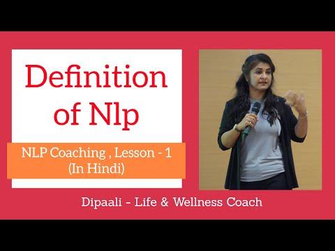 Lesson 1   NLP Definition   NLP Coaching in Hindi   Dipaali - Life & Wellness Coach