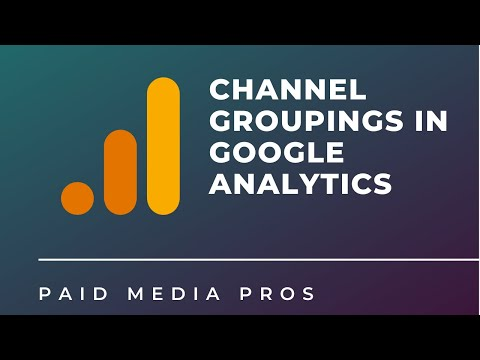 Channel Grouping Google Analytics