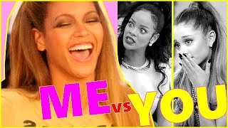 Beyoncé: Me vs You