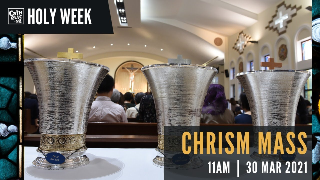 Chrism Mass 2021 – 30th March 2021 Catholic Mass Today Live Online Singapore