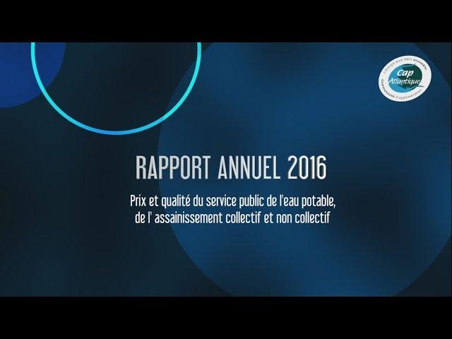 Rapport annuel 2016 sur le prix et la qualité du service public de l'eau et de l'assainissement