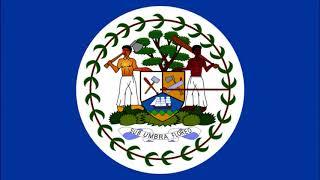 Belize Anthem Text - National Anthem