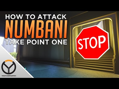 Overwatch: How To ATTACK Numbani 1ST Point