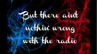 Aaron Tippin- There Ain't Nothin' Wrong With The Radio LYRICS