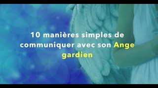 10 manières simples de communiquer avec son ange gardien