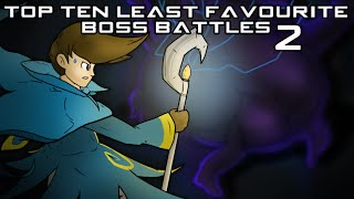 (OLD) Top Ten Least Favourite Boss Battles 2