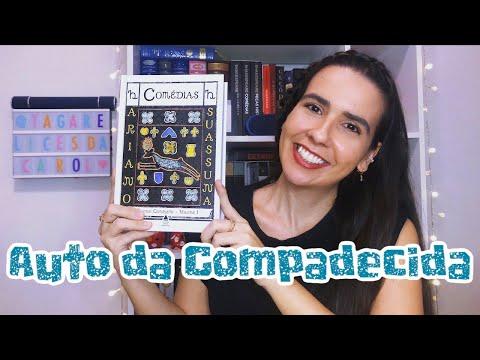 AUTO DA COMPADECIDA - Ariano Suassuna ?? | Ana Carolina Wagner