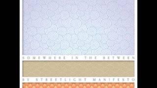 Streetlight Manifesto - Down, Down, Down To Mephisto's Cafe