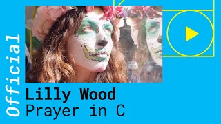 Lilly Wood & The Prick and Robin Schulz  -  Prayer in C  (Robin Schulz Remix)