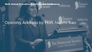 Click to play: Opening Address by Neomi Rao