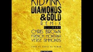 Kid Ink - Diamonds & Gold (Feat. Chris Brown, French Montana & Verse Simmonds) [Legendado/Tradução]
