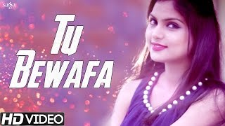 Tu Bewafa - Love feat. Raja Sharma - Official Full Song - Latest Punjabi Songs 2015