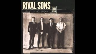 Rival Sons   Too Much Love (Official Audio)