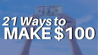 21 Ways to Make $100 PER DAY Online (ACTUAL METHODS; NOT HYPE)