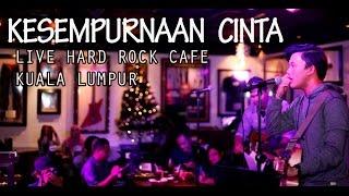 Rizky Febian  Kesempurnaan Cinta  Hard Rock Cafe Kuala Lumpur