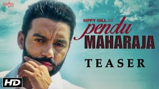 Pendu Maharaja Teaser  Sippy Gill  Laddi Gill  Amrit Maan  Latest Punjabi Songs  SagaHits
