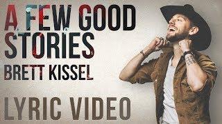 Brett Kissel A Few Good Stories