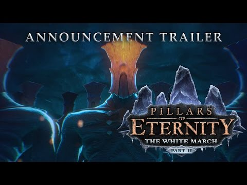 Pillars of Eternity: The White March Part 2 - Story Teaser thumbnail