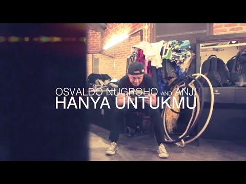 HANYA UNTUKMU (Official Video) BY Osvaldo Nugroho And Anji