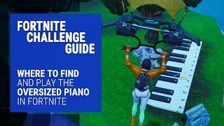 Fortnite Oversized Piano Challenge Guide - Where to Find and Play the Piano
