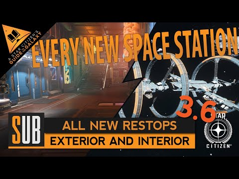 All New Space Stations | A Star Citizen's Guide to the Galaxy | Alpha 3.6