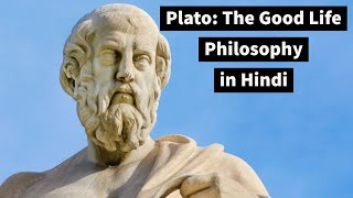 The Good Life: PLATO | Philosophy of Plato