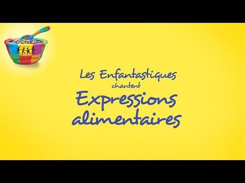 EXPRESSIONS ALIMENTAIRES - Les Enfantastiques