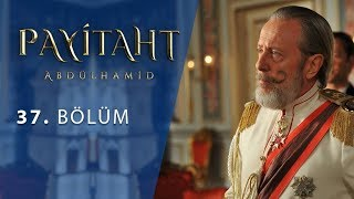Payitaht Abdulhamid episode 37 with English subtitles Full HD