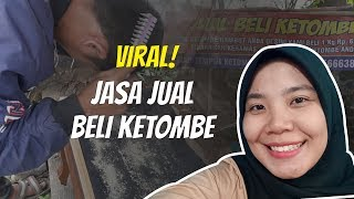 WOW TODAY: Viral Jasa Jual Beli Ketombe