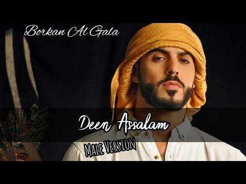 , title : 'Deen Assalam Lirik - Male Version - Borkan Al Gala'