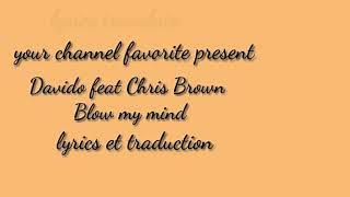 Davido Feat Chris Brown Blow My Mind Lyrics Et Paroles Traduit