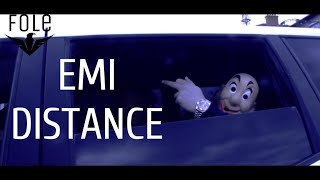 EMI - DISTANCE (OFFICIAL VIDEO) - Video Youtube