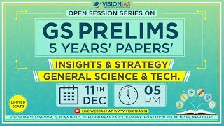 Open Session Series on GS Prelims 5 Years' Papers | Insight & Strategy | General Science & Tech